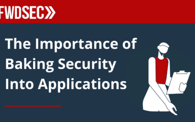 """The Importance of """"Baking"""" Security Into Your Applications"""